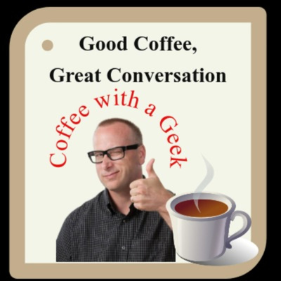 Coffee With A Geek Podcast