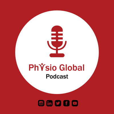 Physio Global Podcast