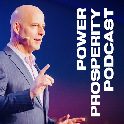 Power Prosperity Podcast with Randy Gage