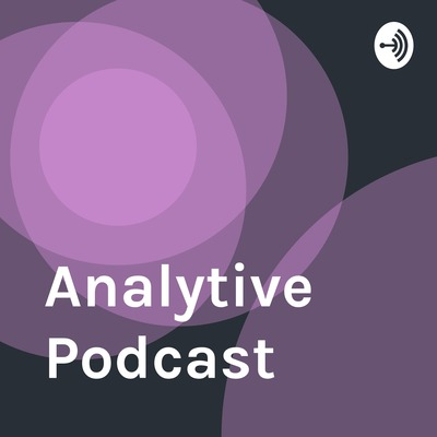 Analytive Podcast