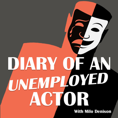 """Diary of an Unemployed Actor"""