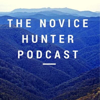 The Novice Hunter Podcast