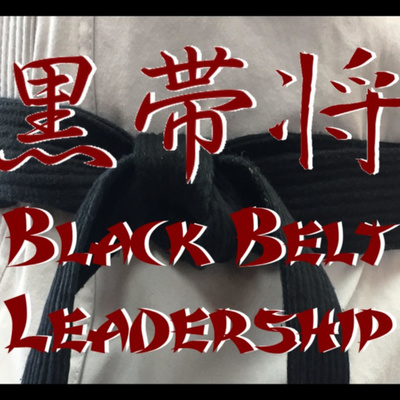 Be a Black Belt Leader