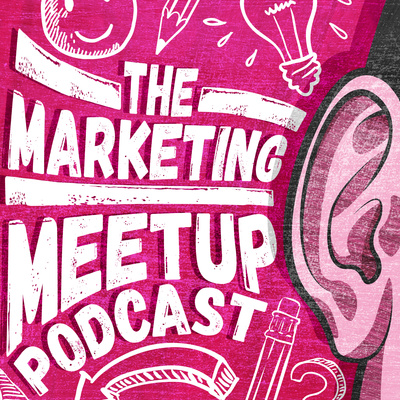 The Marketing Meetup Podcast