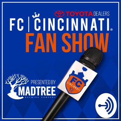 FC Cincinnati Fan Show Podcast