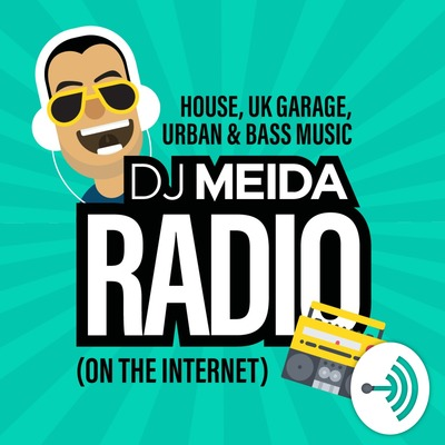 DJ Meida Radio: House, UK Garage, Urban and Bass Music