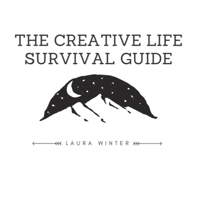 The Creative Life Survival Guide
