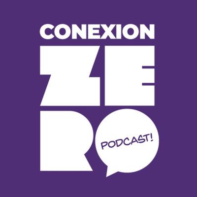 Conexión Zero Podcast