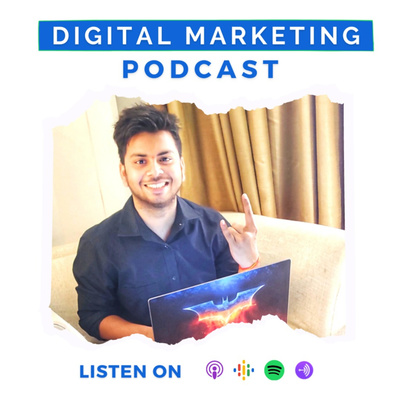 The Krantesh Show | Digital Marketing Podcast
