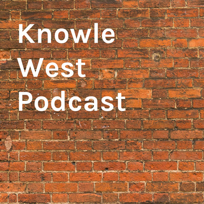 Knowle West Podcast
