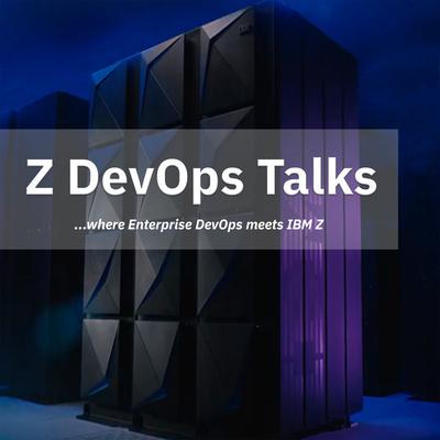 Z DevOps Talks