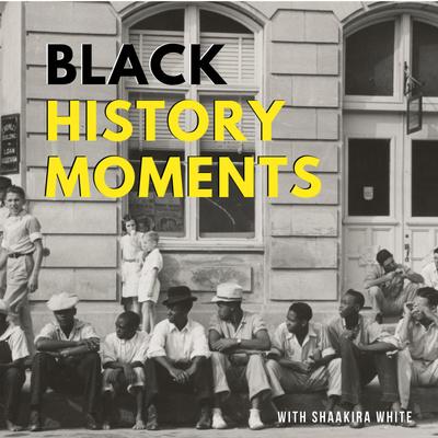 Black History Moments