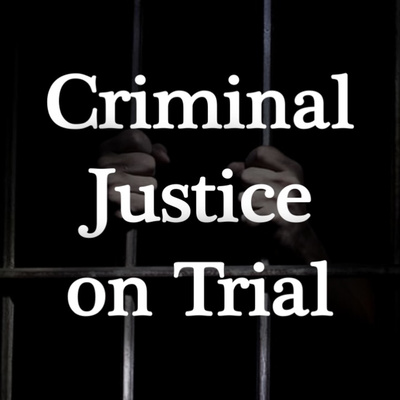 Criminal Justice On Trial