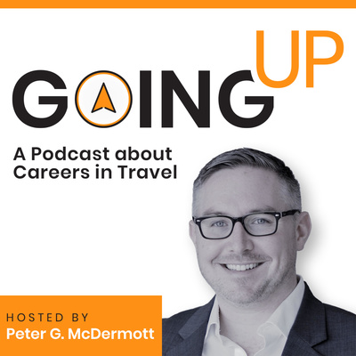 Going Up: A Podcast about Careers in Travel