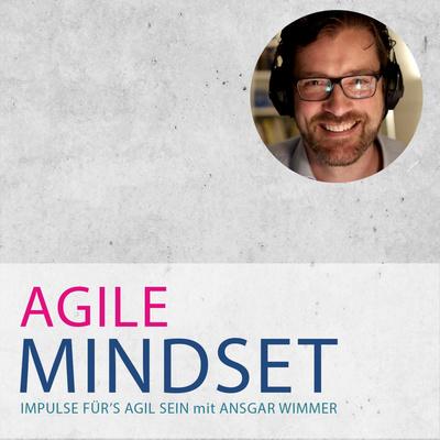 Agile Mindset - Impulse für's Agil-sein