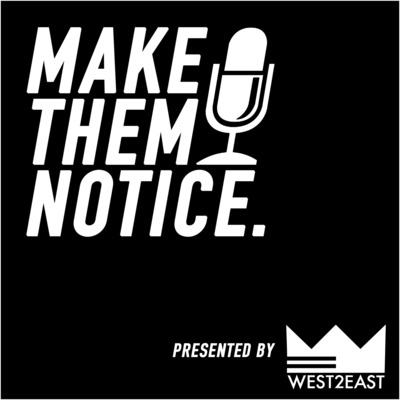 Make Them Notice Podcast