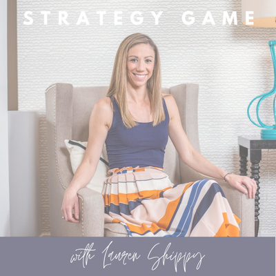 Strategy Game with Lauren Shippy