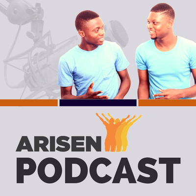 Arisen Podcast