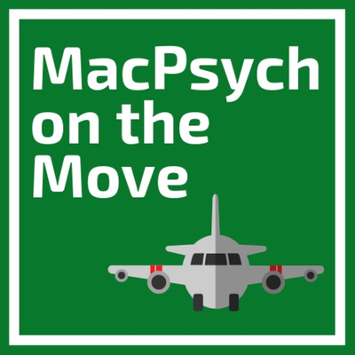 MacPsych on the Move: a travel podcast