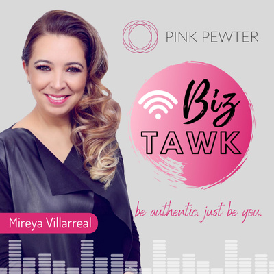 Biz Tawk with Mireya Villarreal