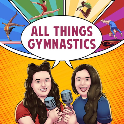 All Things Gymnastics Podcast