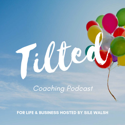 Tilted - Coaching for life & business
