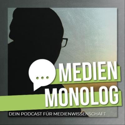 Medienmonolog
