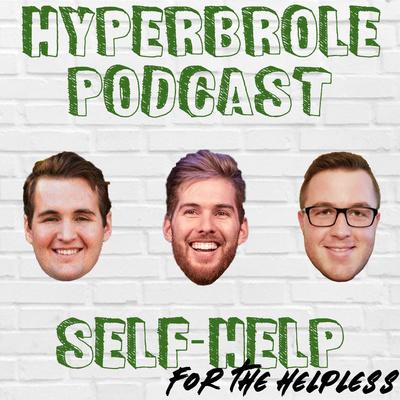 Hyperbrole: A Comedy Advice Podcast