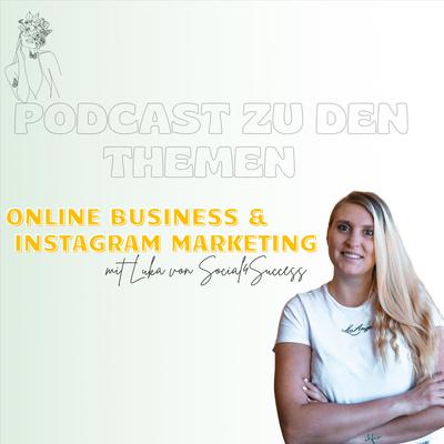 Instagram Campus - Dein Online Business Podcast