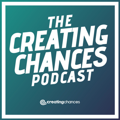 The Creating Chances Podcast