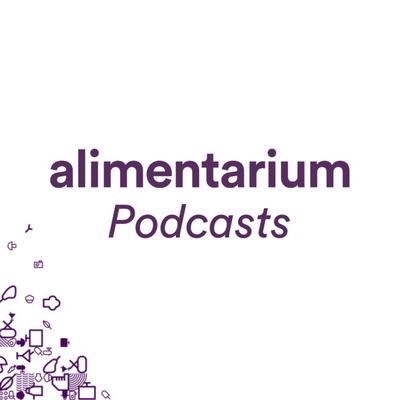 Alimentarium Podcasts