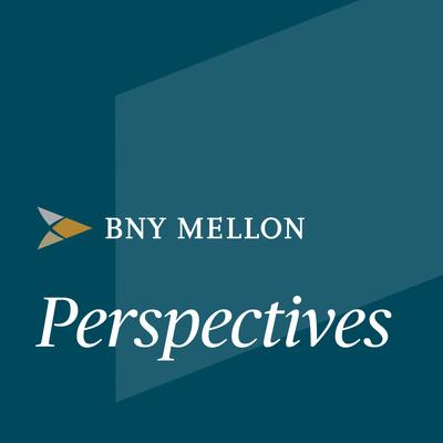 BNY Mellon Perspectives: A Content Series