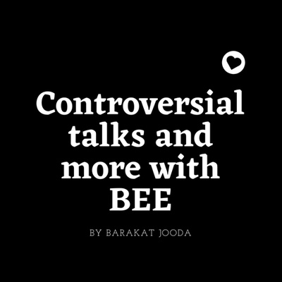 Controversial talks and more with BEE