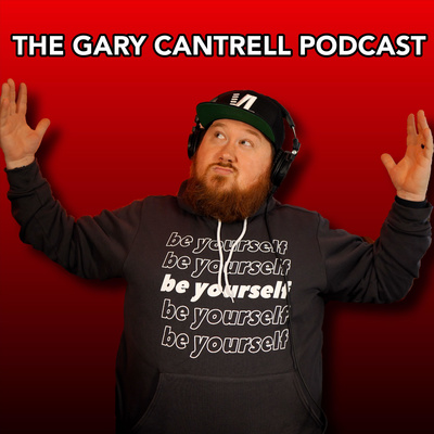 The Gary Cantrell Podcast