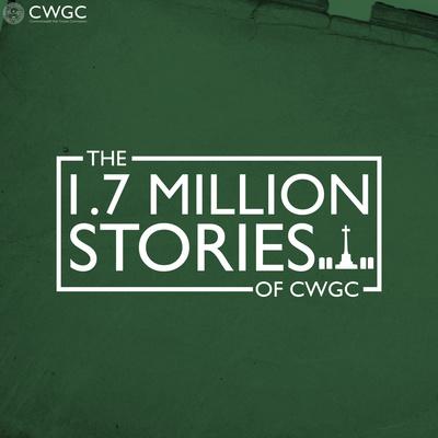 The 1.7 Million Stories of CWGC