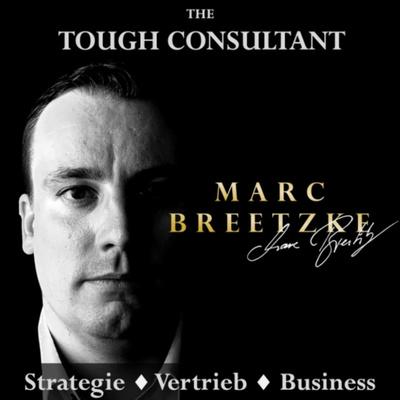 The Tough Consultant - Business kann so einfach sein