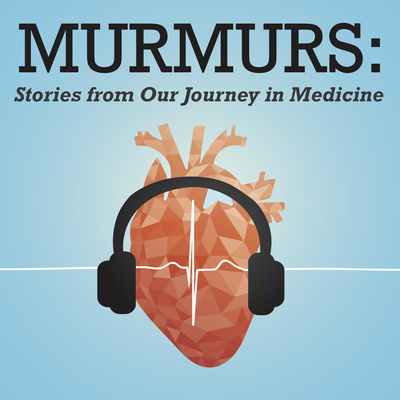 Murmurs: Stories from our Journey in Medicine