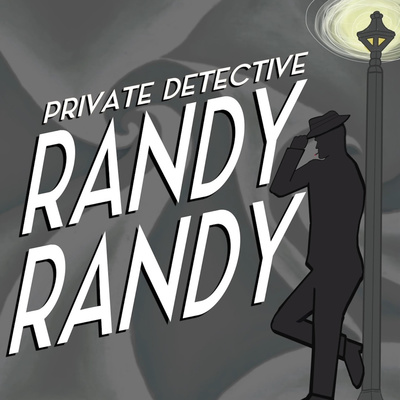 Private Detective Randy Randy