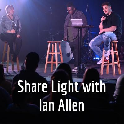 Share Light with Ian Allen