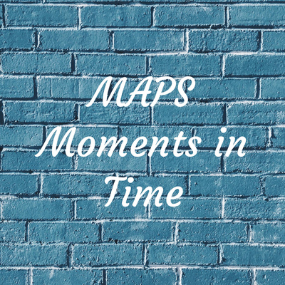 MAPS Moments in Time