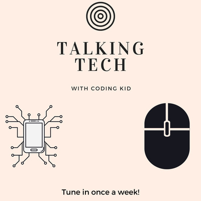 Talking Tech With Coding Kid