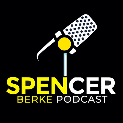 Spencer Berke Podcast