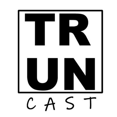 TrunCast