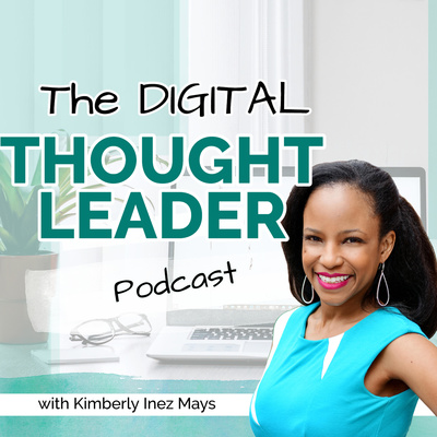 The Digital Thought Leader