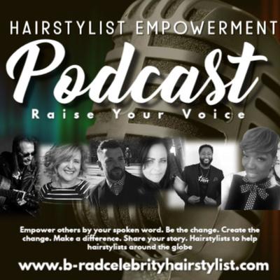 Hairstylist Empowerment Podcast