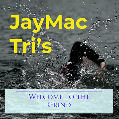 JayMac Tri's - Welcome to the Grind