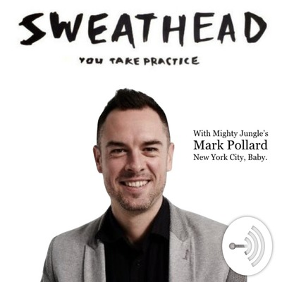 Sweathead with Mark Pollard