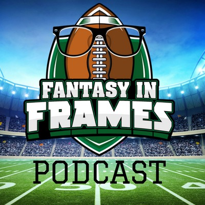 FANTASY IN FRAMES PODCAST | Anchor - The easiest way to start a podcast