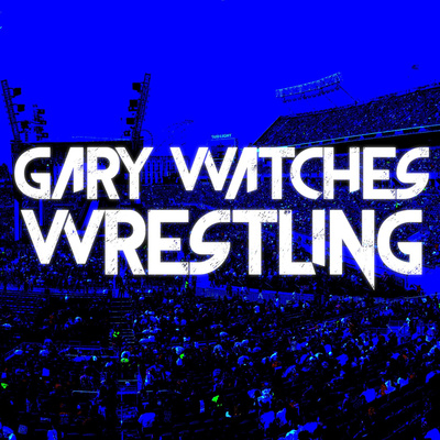 Gary Watches Wrestling