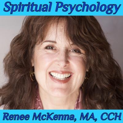 Spiritual Psychology with Renee LaVallee McKenna